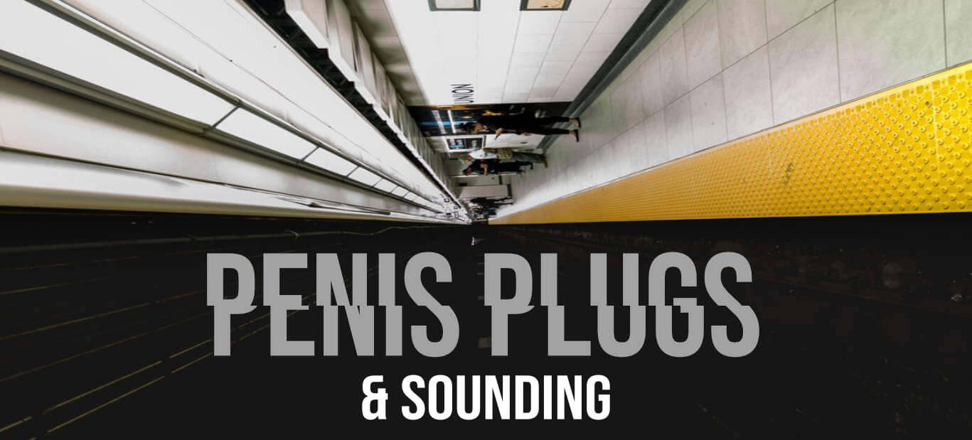 Sounding & Penisplugs
